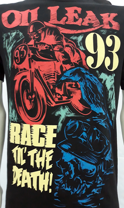 "Camiseta Oil Leak ""Race til\' the death\"""
